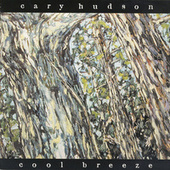 Cool Breeze by Cary Hudson