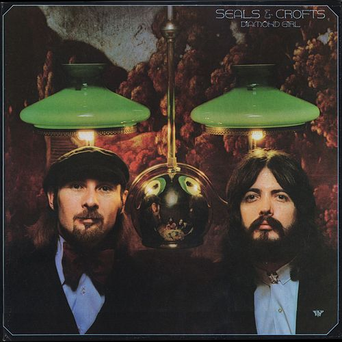 Diamond Girl by Seals and Crofts