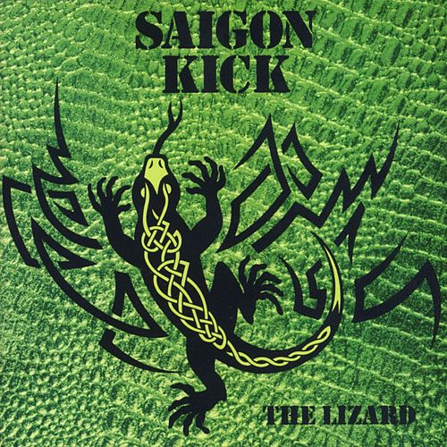 Play & Download The Lizard by Saigon Kick | Napster
