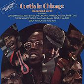 Play & Download Curtis In Chicago - Recorded Live! by Curtis Mayfield | Napster
