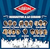 Cubaton - Reggaeton A Lo Cubano by Various Artists