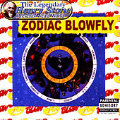The Legendary Henry Stone Presents Weird World: Zodiac Blowfly by Blowfly