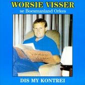 Dis my kontrei by Worsie Visser