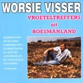 Vroeteltreffers by Worsie Visser