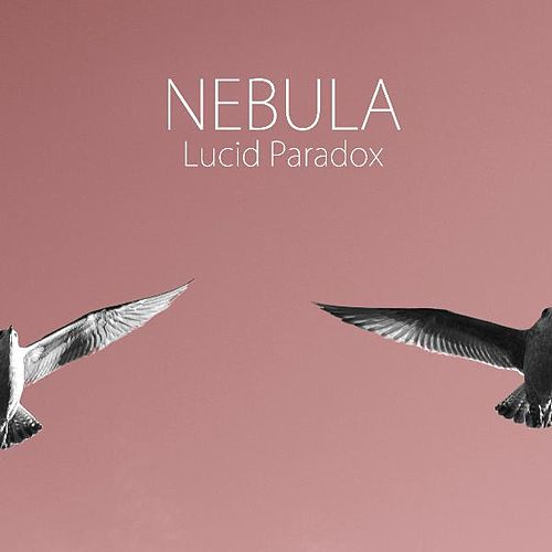 Play & Download Lucid Paradox by Nebula | Napster
