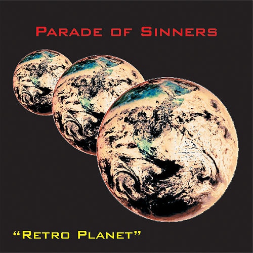 Play & Download Retro Planet by Parade of Sinners | Napster