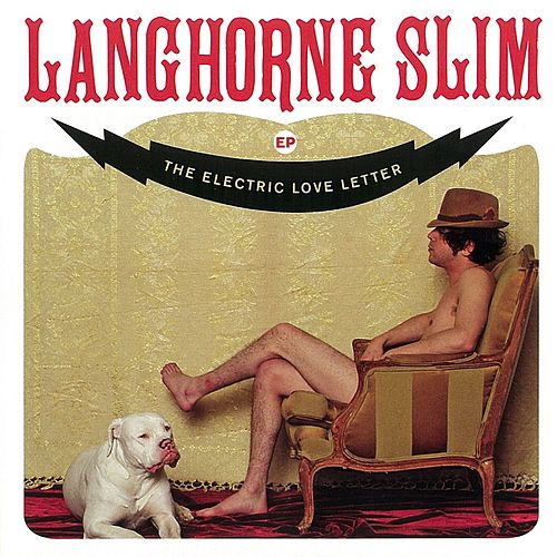 Electric Love Letter by Langhorne Slim