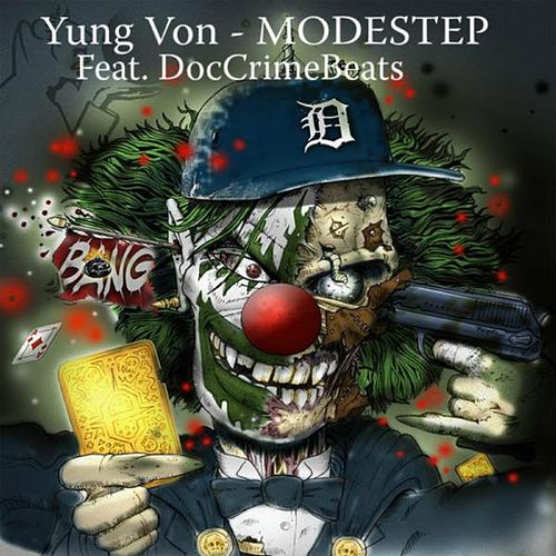 Play & Download Modestep (feat. DocCrimeBeats) by Yung Von | Napster
