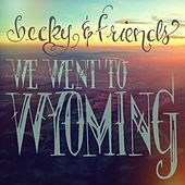 We Went to Wyoming by Becky