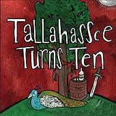 Play & Download Tallahassee Turns Ten by Various Artists | Napster