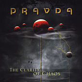 The Clarity of Chaos by Pravda