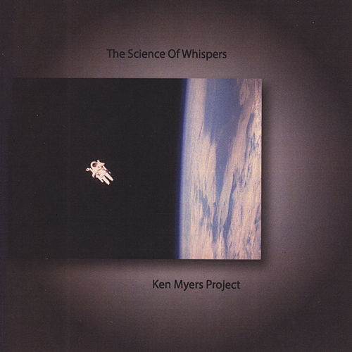 The Science of Whispers by The Ken Myers Project