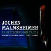 Play & Download Ermpftschnuggn trødå - Hinterm Staunen kauert die Frappanz by Jochen Malmsheimer | Napster