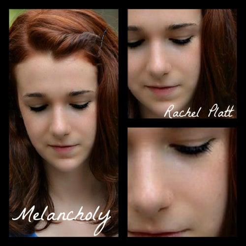 Play & Download Melancholy - EP by Rachel Platt | Napster