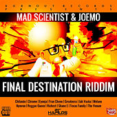 Play & Download Final Destination Riddim by Various Artists | Napster