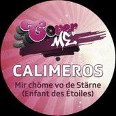 Mir chöme vo de Stärne (Enfants des Étoiles) by Calimeros
