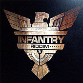 Infantry Riddim by Various Artists