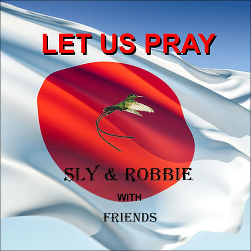 Play & Download Let Us Pray by Sly and Robbie | Napster