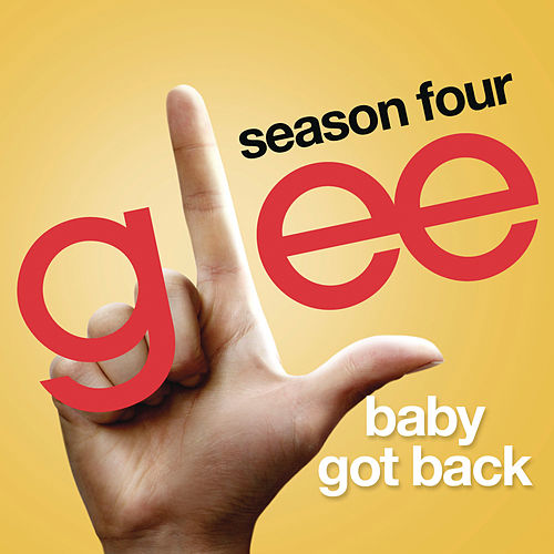 Play & Download Baby Got Back (Glee Cast Version) by Glee Cast | Napster