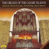 The Organs of the Canary Islands by Various Artists
