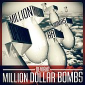 Play & Download Million Dollar Bombs by Deviant | Napster