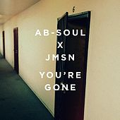 You're Gone by Ab-Soul