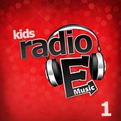 Play & Download Radio E Kids: 1 by Radio E | Napster
