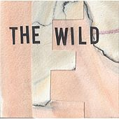 The Wild by The Ericksons