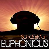 Play & Download Euphonious by ScholarMan | Napster