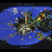 Play & Download Free Indeed by Midnite | Napster
