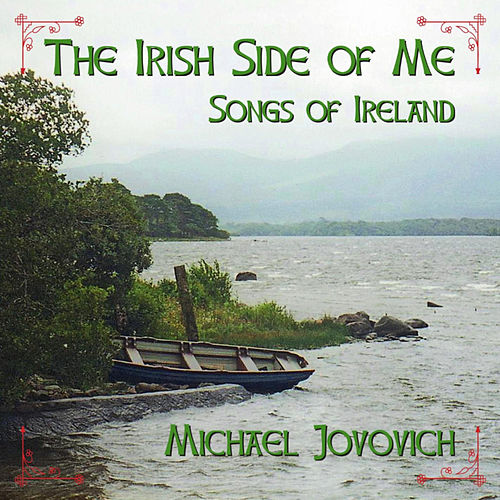 Play & Download The Irish Side of Me by Michael Jovovich | Napster