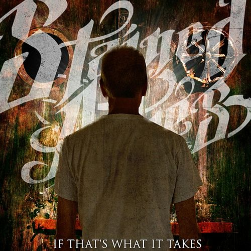 If That's What It Takes by Stained Ashes