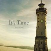 It's Time by Matt Wessel