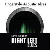 Play & Download Right Left Blues by Kevin Duggan | Napster