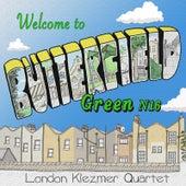 Play & Download Butterfield Green N16 by London Klezmer Quartet | Napster