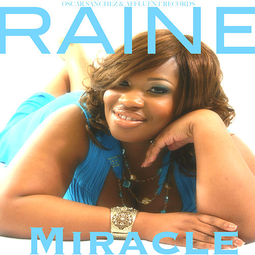 Miracle by Raine