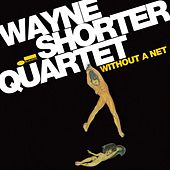 Play & Download Without A Net by Wayne Shorter | Napster