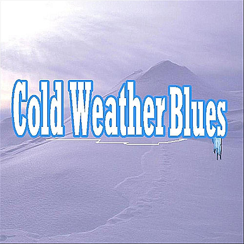 Play & Download Cold Weather Blues by Terry Blankley | Napster