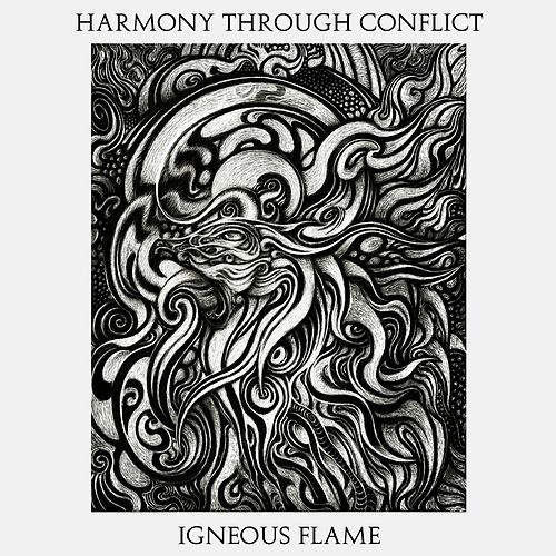 Play & Download Harmony Through Conflict by Igneous Flame | Napster
