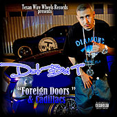 Play & Download Foreign Doors & Cadillacs by Dat Boi T | Napster