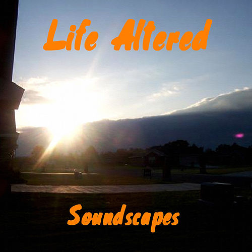 Play & Download Soundscapes by Life Altered | Napster