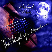 Play & Download The Weight of a Moonbeam by Michael Marc | Napster