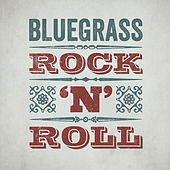 Play & Download Bluegrass Rock 'n' Roll by Various Artists | Napster