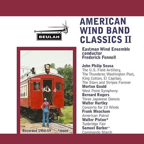 Play & Download American Wind Band Classics II by Eastman Wind Ensemble | Napster