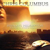 Stealing Redemption by Chris Columbus
