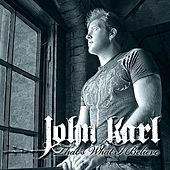 Play & Download That's What I Believe by John Karl | Napster