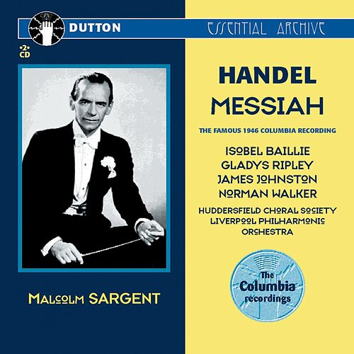 Play & Download Handel: Messiah (The Famous 1946 Columbia Recording) by George Frideric Handel | Napster