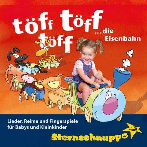 Play & Download töff töff töff ... die Eisenbahn by Sternschnuppe | Napster
