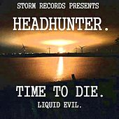 Time To Die by Headhunter