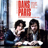 Play & Download Dans Paris (Original Motion Picture Soundtrack) by Alex Beaupain | Napster